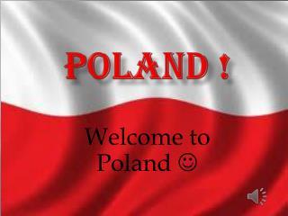 Poland !