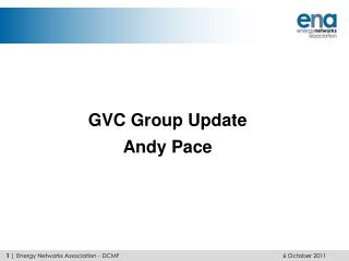 GVC Group Update Andy Pace