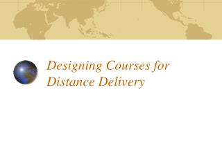 Designing Courses for Distance Delivery