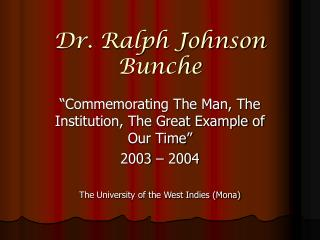 Dr. Ralph Johnson Bunche