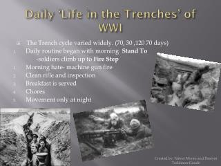 Daily 'Life  in  the Trenches'  of WWI
