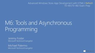 M6: Tools and Asynchronous Programming
