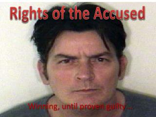 Winning, until proven guilty …