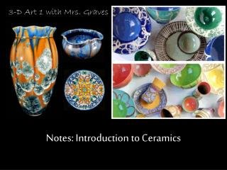 Notes: Introduction to Ceramics