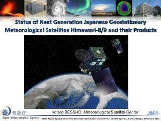 Kotaro BESSHO, Meteorological Satellite Center