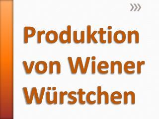 Produktion von Wiener Würstchen