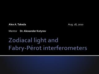 Zodiacal light and Fabry-Pérot  interferometers