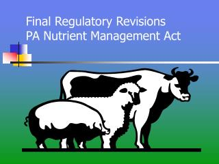 Final Regulatory Revisions        PA Nutrient Management Act