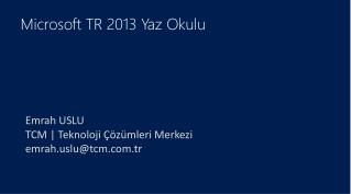 Microsoft TR 2013 Yaz Okulu