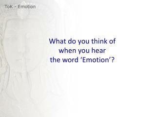 ToK  - Emotion