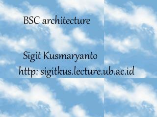 B SC architecture