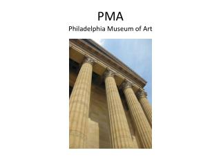 PMA Philadelphia Museum of Art