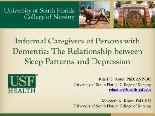 Rita F. D'Aoust, PhD, ANP-BC 	  University of South Florida College of Nursing