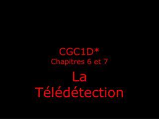 CGC1D* Chapitres  6 et 7