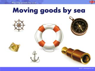 Moving goods by sea