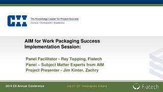 AIM for Work Packaging Success Implementation Session: