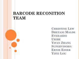 Christine Lew Dheyani Malde Everardo  Uribe Yifan  Zhang Supervisors: Ernie  Esser Yifei  Lou