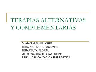 TERAPIAS ALTERNATIVAS Y COMPLEMENTARIAS