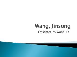 Wang,  Jinsong