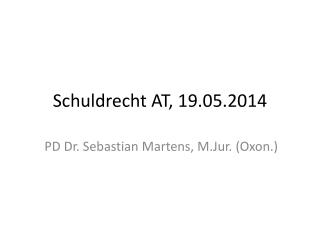 Schuldrecht AT , 19.05.2014