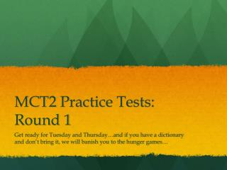 MCT2  Practice Tests: Round 1