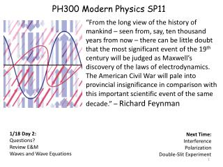 PH300  Modern  Physics SP11