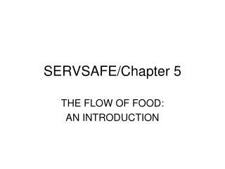 SERVSAFE/Chapter 5