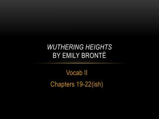 Wuthering Heights by Emily  Bront�
