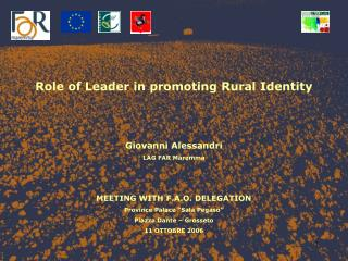 Role of Leader in promoting Rural Identity Giovanni Alessandri LAG FAR Maremma
