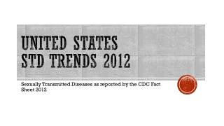 United  StaTes STD Trends 2012