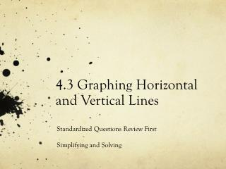 4.3 Graphing Horizontal and Vertical Lines