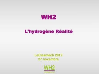 WH2 L'hydrogène Réalité