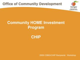 Community HOME Investment Program  CHIP