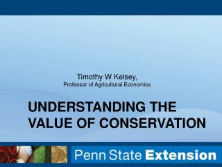 Understanding the Value of Conservation