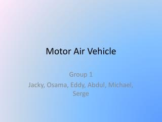 Motor Air Vehicle