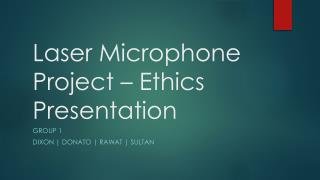 Laser Microphone Project – Ethics Presentation