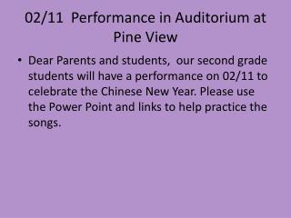 02/11  Performance in Auditorium at Pine View