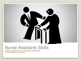 Nurse Assistant Skills