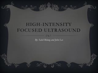 High-Intensity Focused Ultrasound