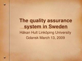The quality assurance system in Sweden