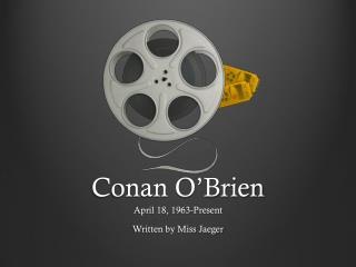 Conan O�Brien