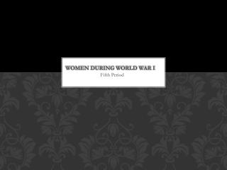 Women during World War I