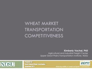 Wheat Market Transportation Competitiveness