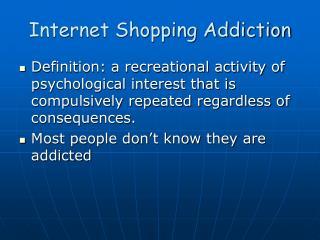 Internet Shopping Addiction