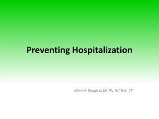 Preventing Hospitalization