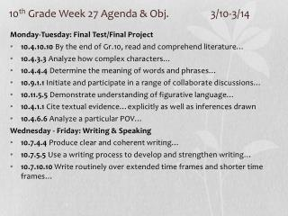 10 th  Grade Week 27 Agenda & Obj. 		3/10-3/14