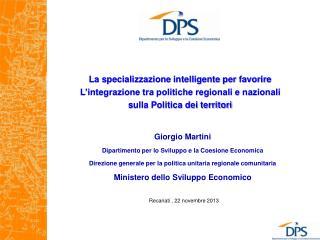 La specializzazione intelligente per favorire L'integrazione tra politiche regionali e nazionali