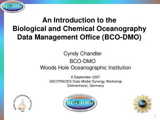 An Introduction to the  Biological and Chemical Oceanography Data Management Office (BCO-DMO)