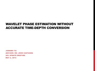 Wavelet phase estimation without accurate time-depth conversion