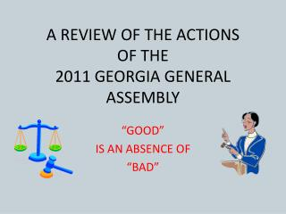 A REVIEW OF THE ACTIONS OF THE 2011 GEORGIA GENERAL ASSEMBLY
